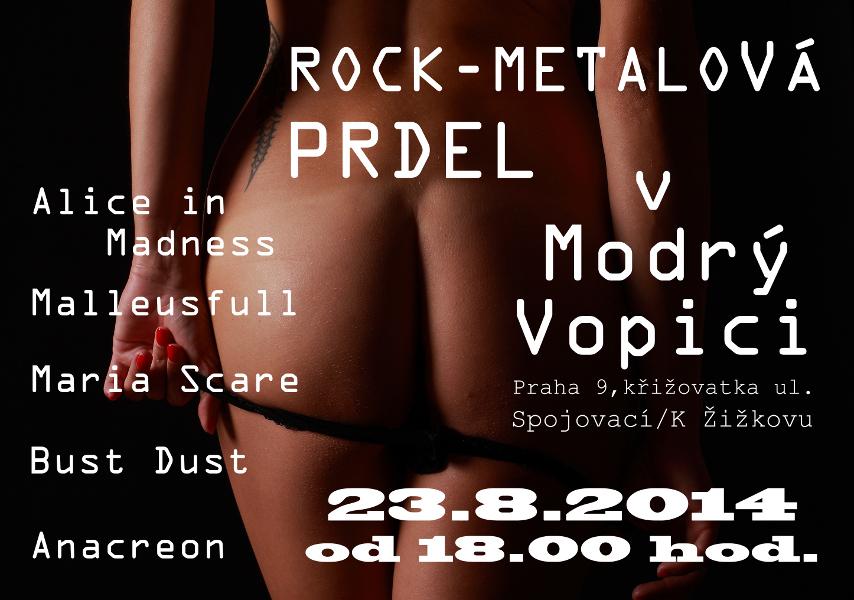 Koncert Modrá Vopice 8/2014, Rock metalová prdel